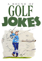 A round of golf jokes, hard cover book